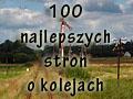 100 najlepszych stron o kolejach